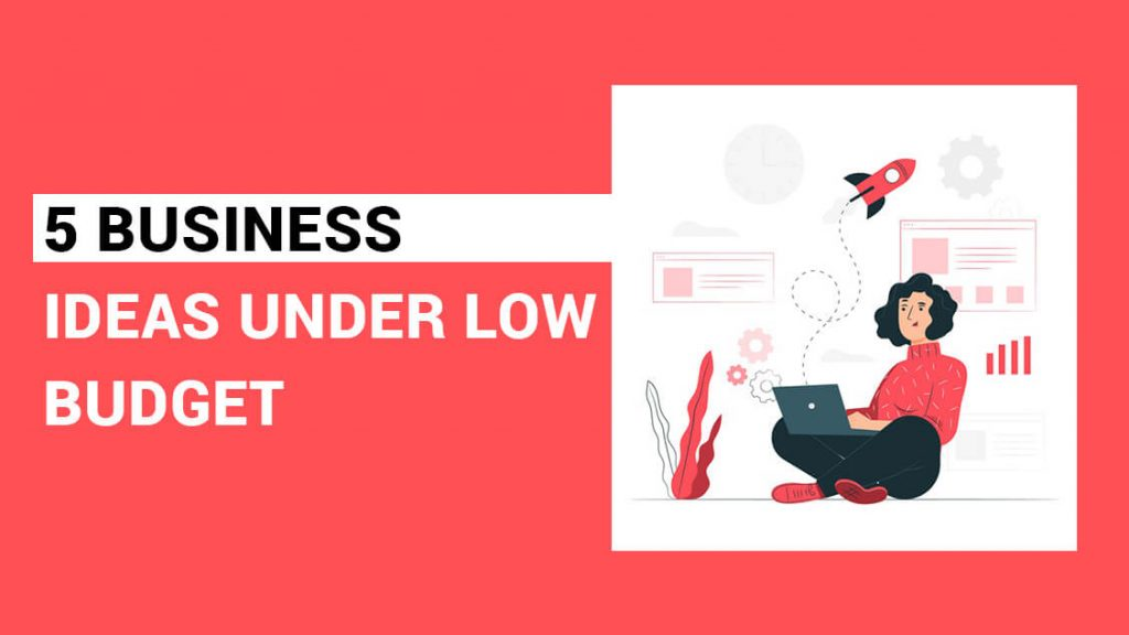 Business ideas under low budget | The Money Gig