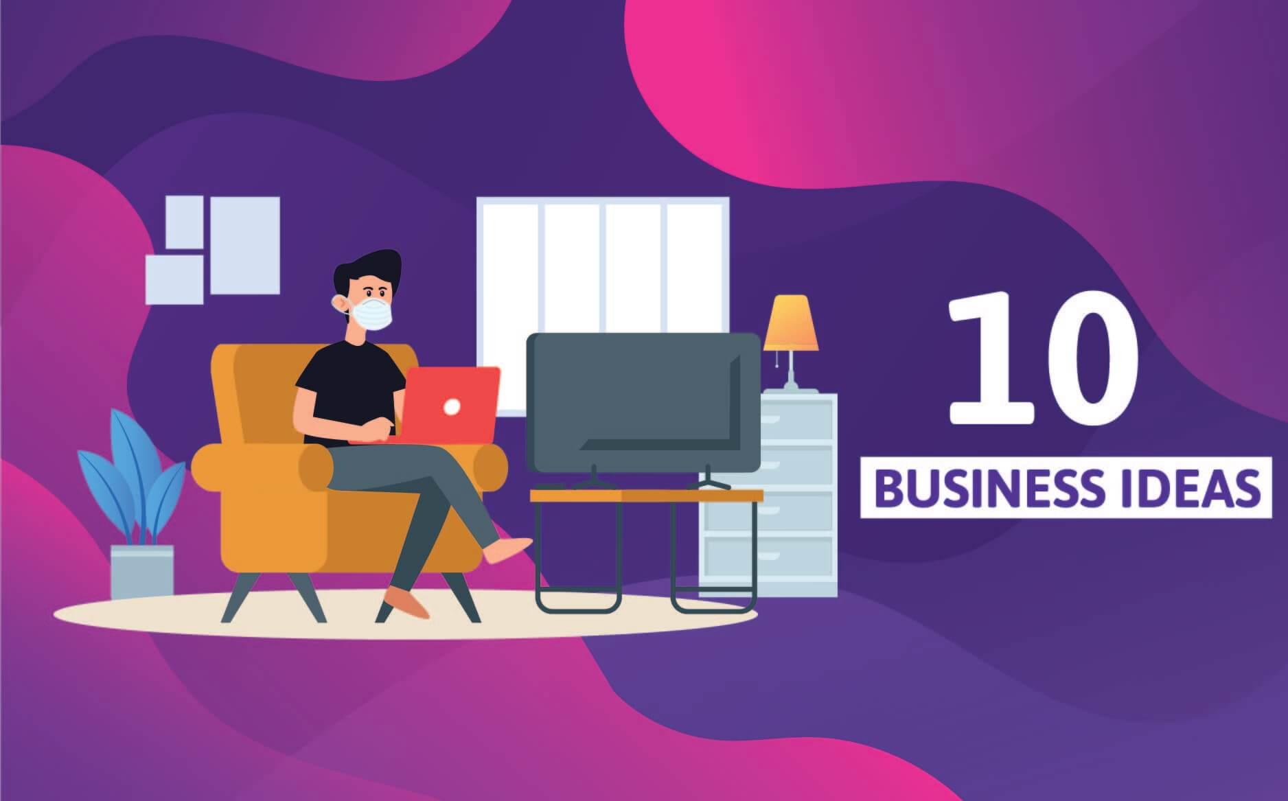 10 Business ideas during coronavirus
