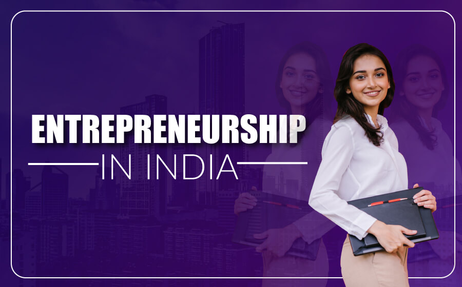 Entrepreneurship In India | The Money Gig
