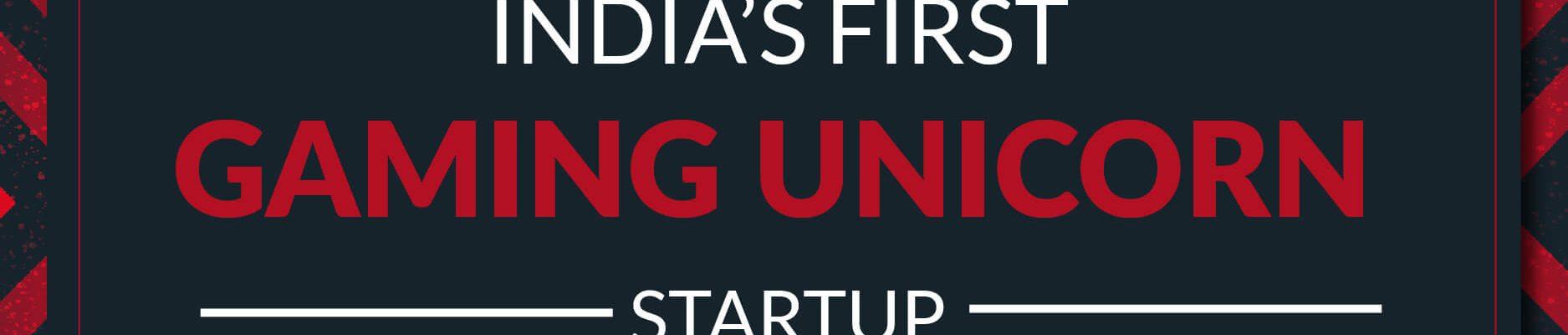 Dream 11 India first gaming unicorn startup