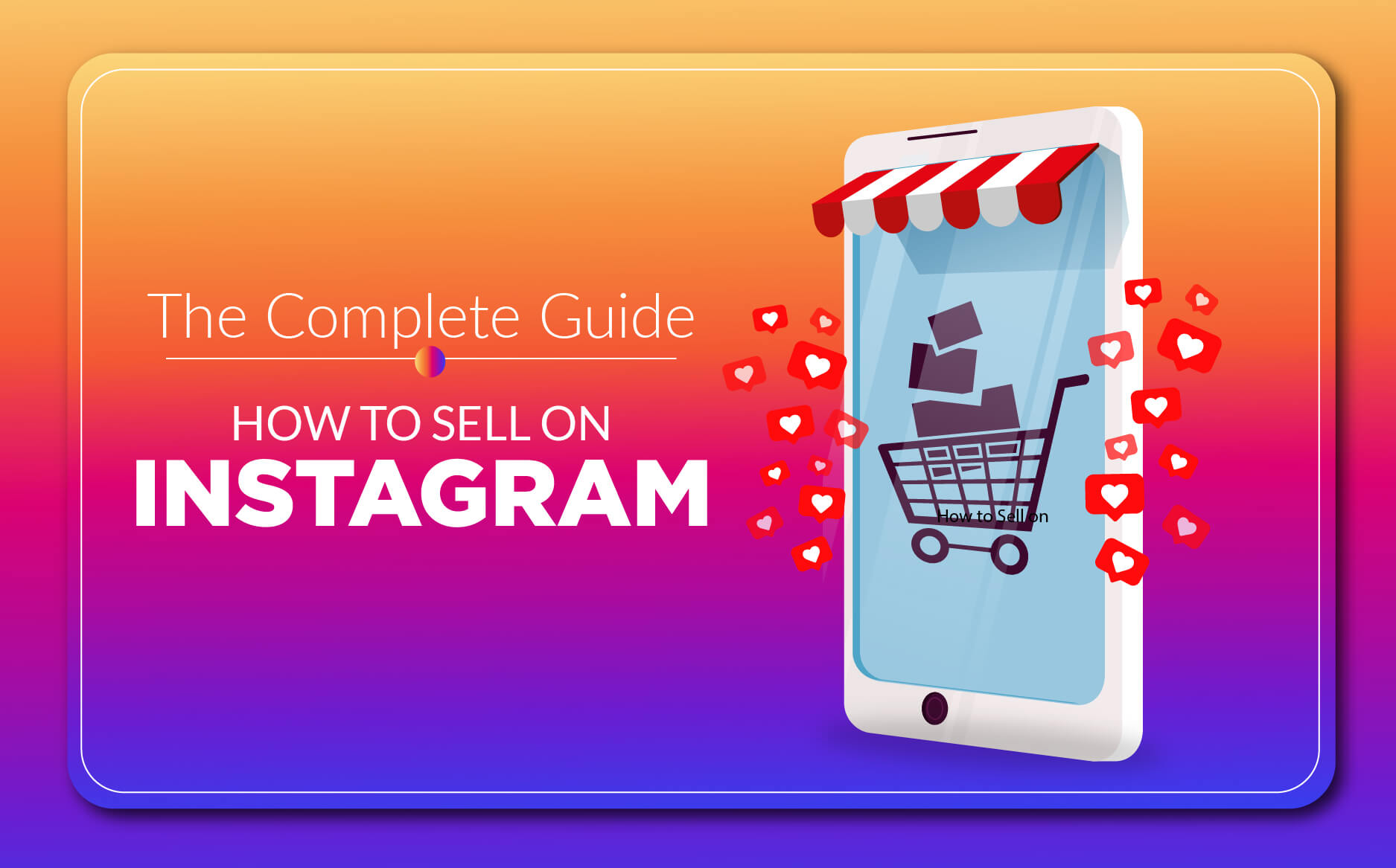 The Complete Guide On How To Sell On Instagram | The Money Gig