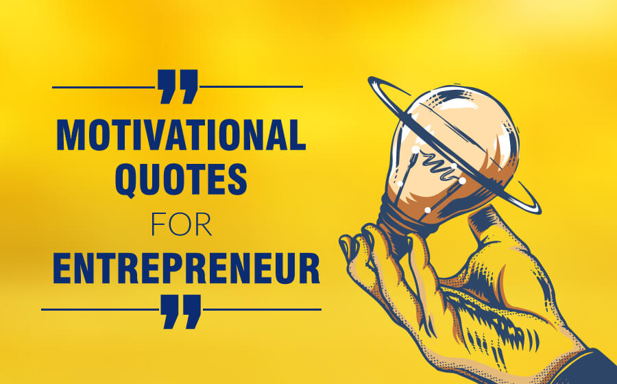Motivational Quotes for Entrepreneurs | The Money Gig