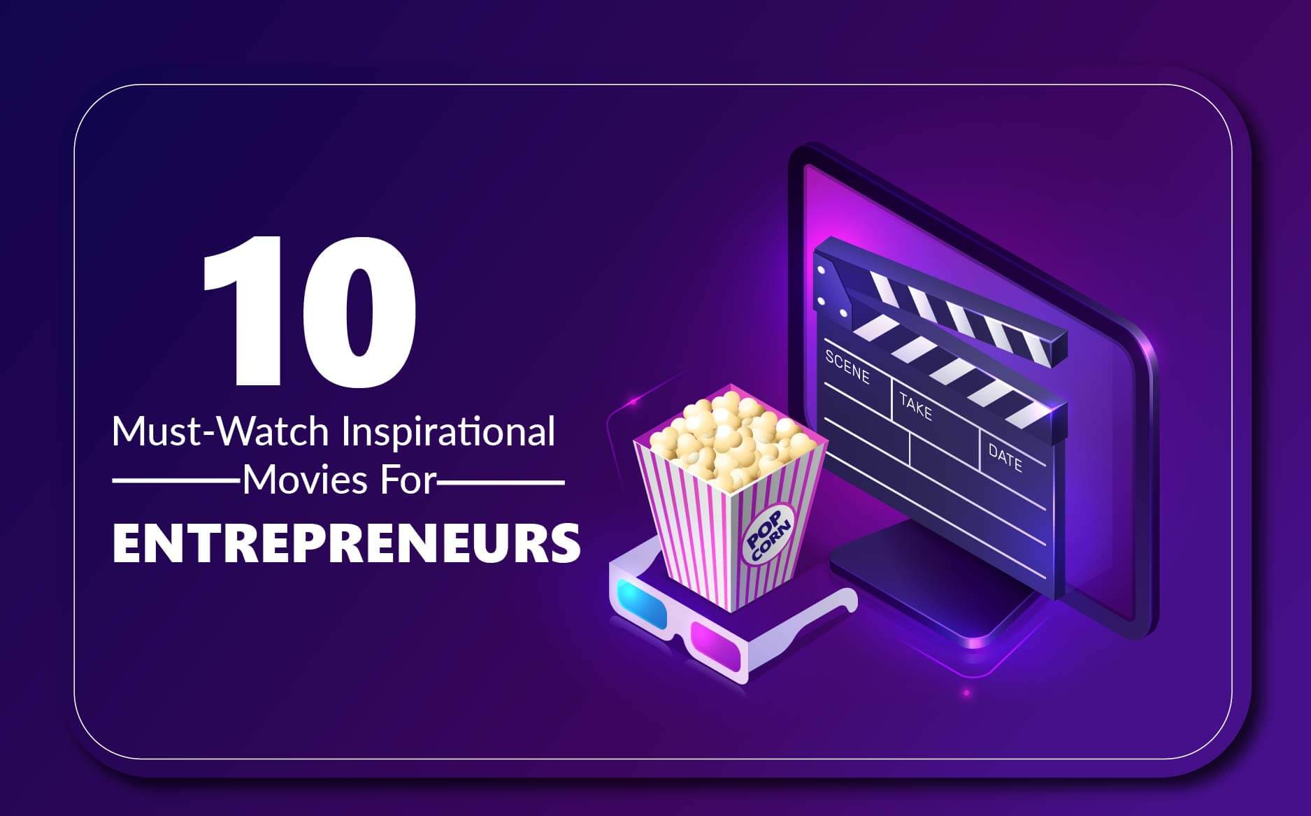 Inspirational Movies For Entrepreneurs